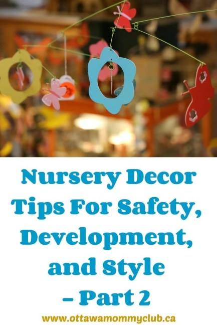 Nursery Decor Tips For Safety, Development, and Style - Part 2