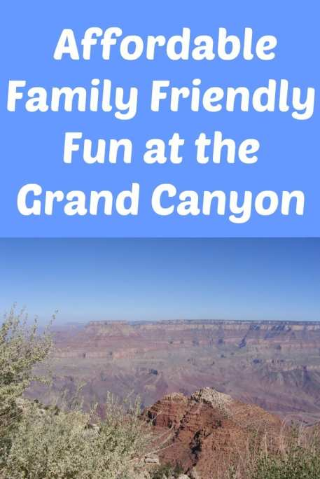 Affordable, Family Friendly Fun at the Grand Canyon
