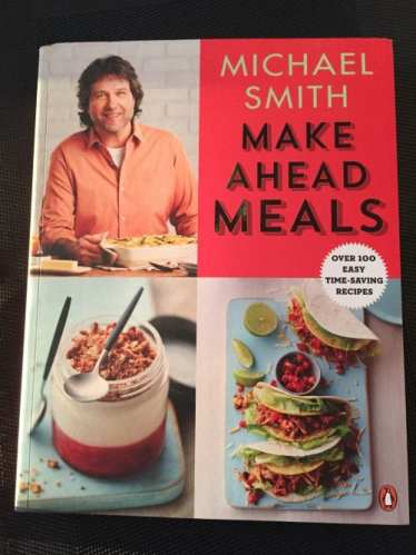 Save Time With Michael Smith's Make Ahead Meals ~ A Book Review