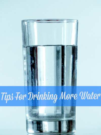 4 Tips for Drinking More Water Daily
