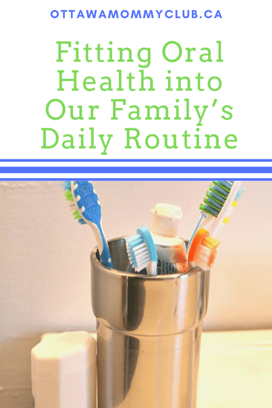 Fitting Oral Health into Our Family's Daily Routine