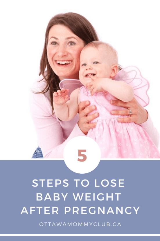 5 Steps To Lose Baby Weight After Pregnancy