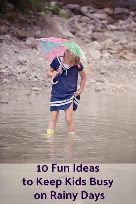 10 Fun Ideas to Keep Kids Busy on Rainy Days