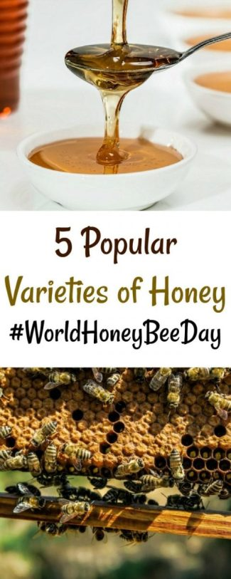 5 Popular Varieties of Honey #WorldHoneyBeeDay