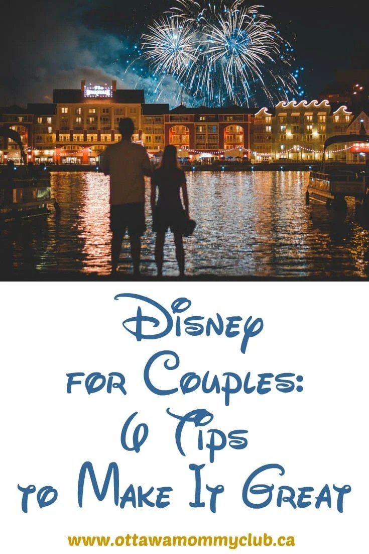Disney for Couples: 6 Tips to Make It Great