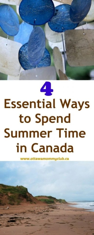 4 Essential Ways to Spend Summer Time in Canada