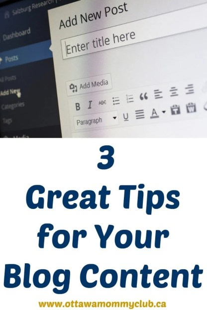 3 Great Tips for Your Blog Content