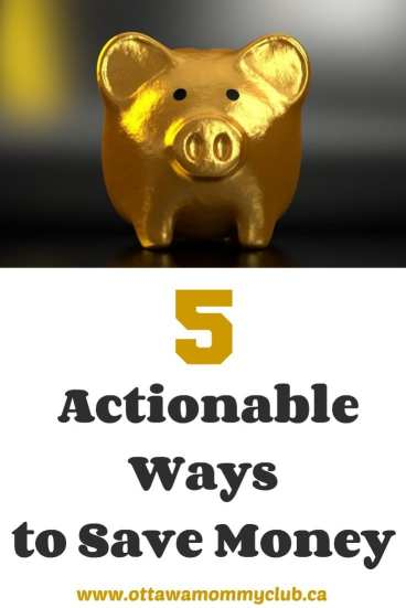 5 Actionable Ways to Save Money
