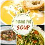 Homemade Instant Pot Soup Recipes