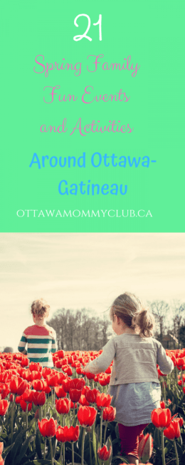 21 Spring Family Fun Events and Activities in Ottawa-Gatineau