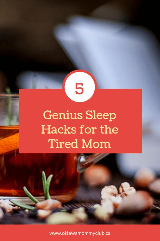 Sleep-Deprived Mom? 5 Genius Sleep Hacks for the Tired Mom