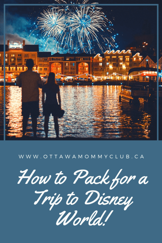 How to Pack for a Trip to Disney World