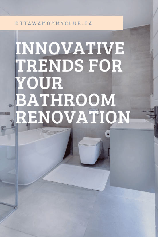 Innovative Trends For Your Bathroom Renovation