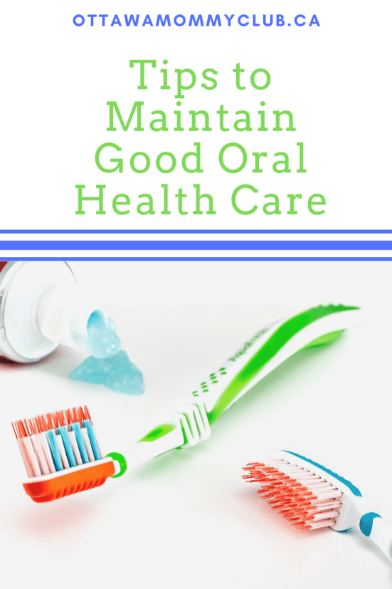 Tips to Maintain Good Oral Health Care
