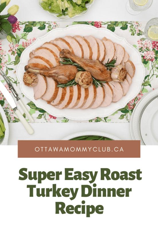 Super Easy Roast Turkey Dinner Recipe