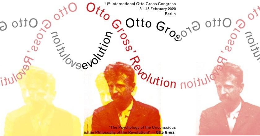 11th International Otto Gross Congress - February 13-15, 2020 in Berlin