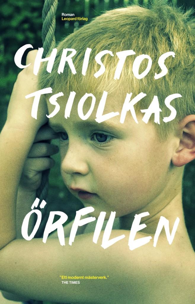 """""""Örfilen"""" av Christis Tsiolkas"""