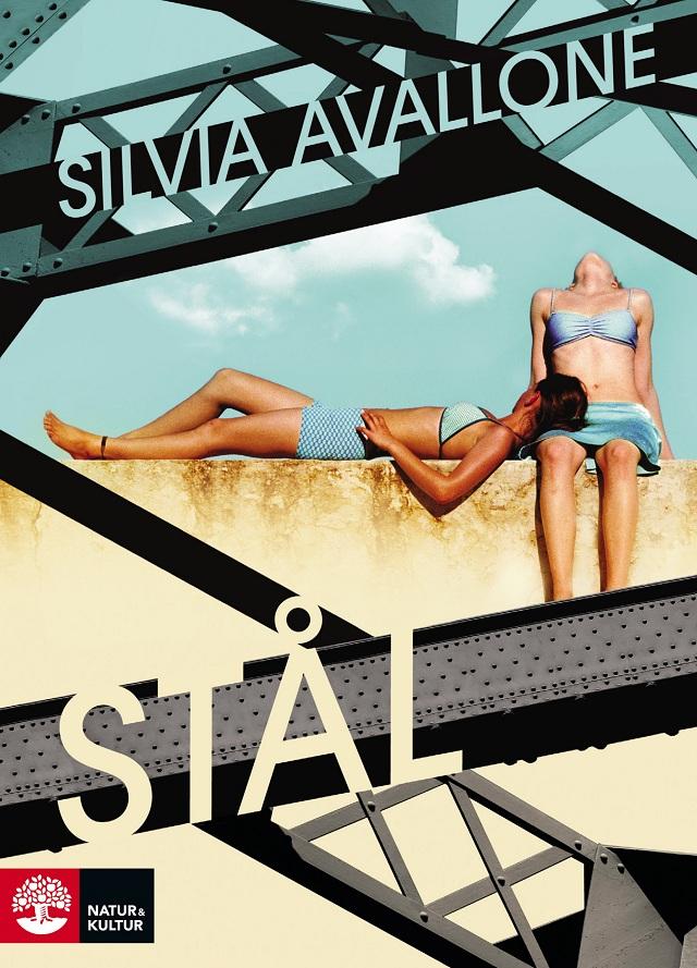 """""""Stål"""" av Silvia Avallone"""