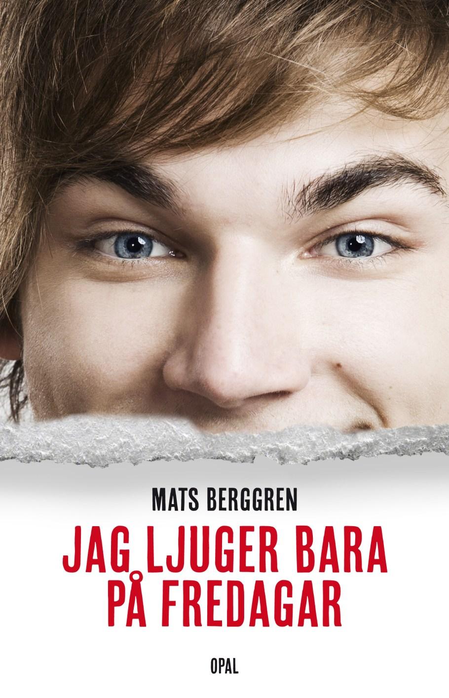 """""""Jag ljuger bara på fredagar"""" av Mats Berggren"""