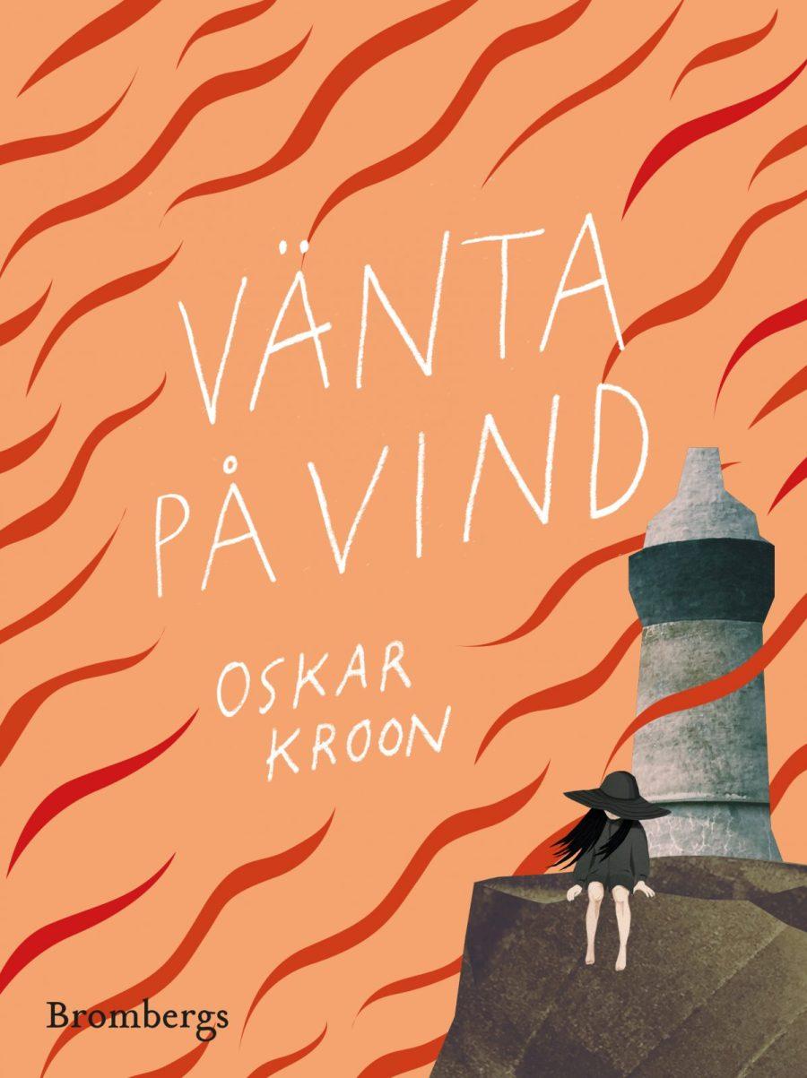 Vänta på vind av Oskar Kroon