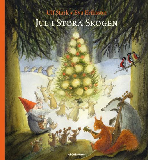 Jul i Stora Skogen av Ulf Stark