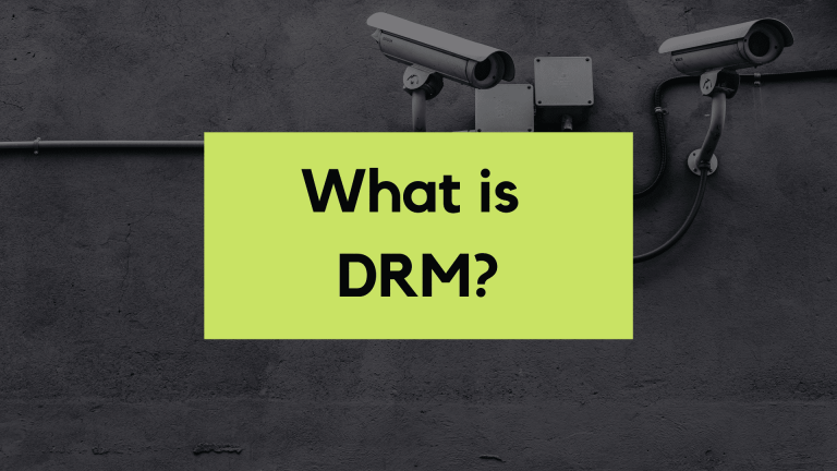 What is DRM or Digital Rights Management?