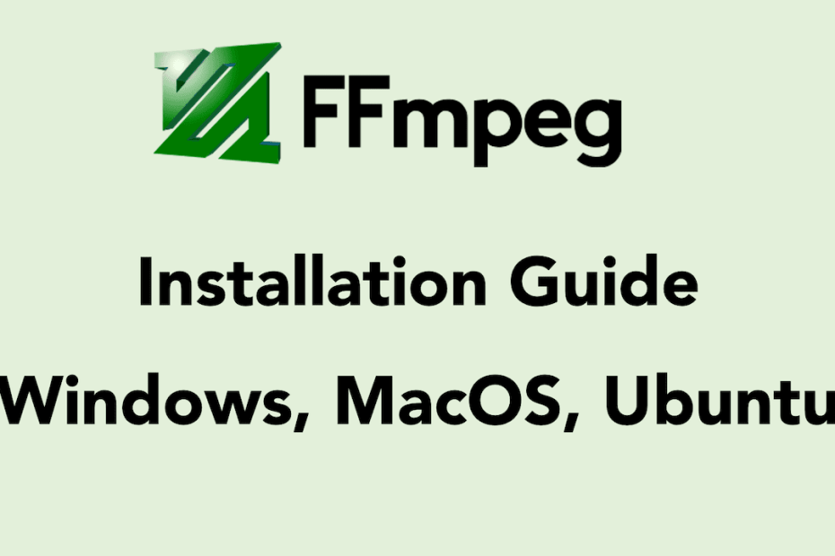 install ffmpeg windows macos ubuntu