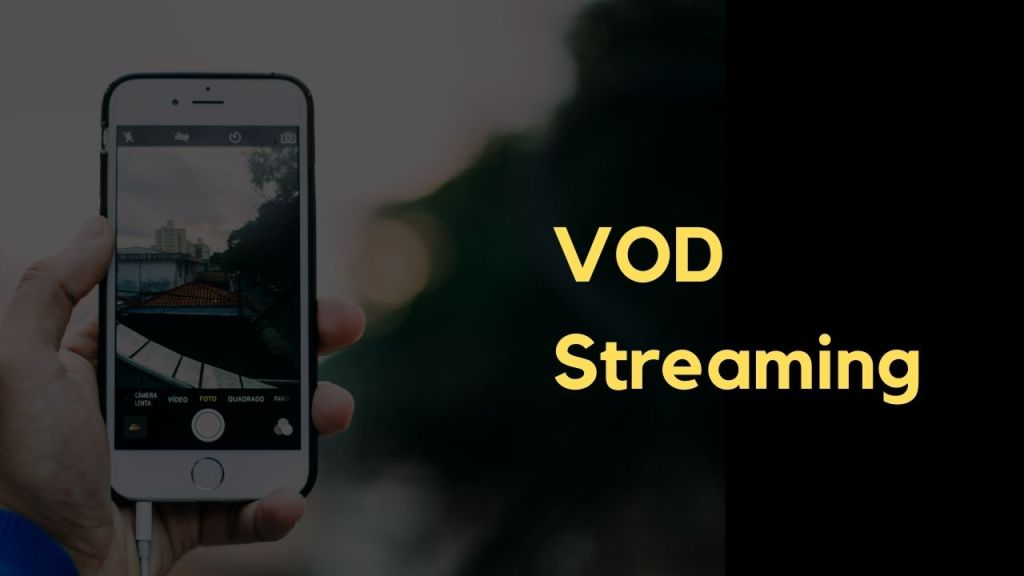 what is VOD streaming