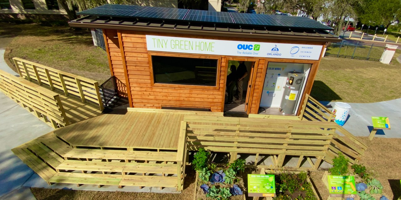 OUC UNVEILS TINY GREEN HOME