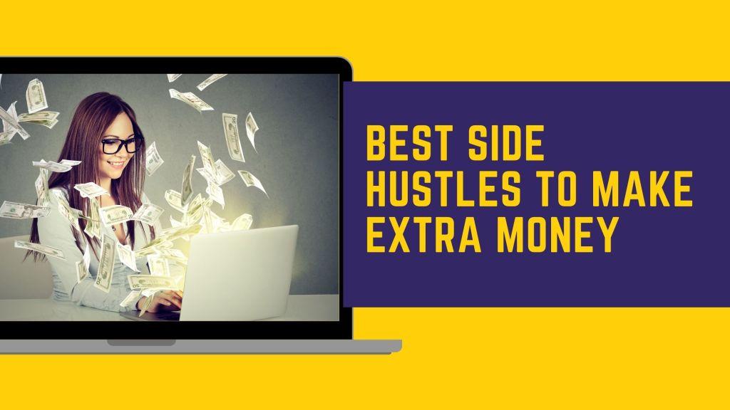 Side Hustles to Make Extra Money