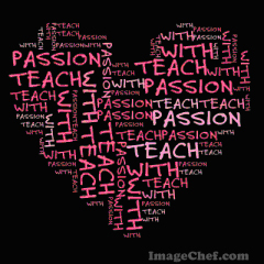 Teach with passion