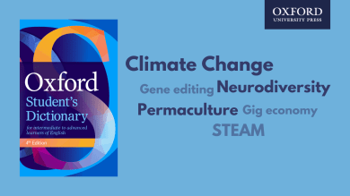 Oxford Student's Dictionary key words: climate change, neurodiversity, gene editing, permaculture, gig economy and STEAM