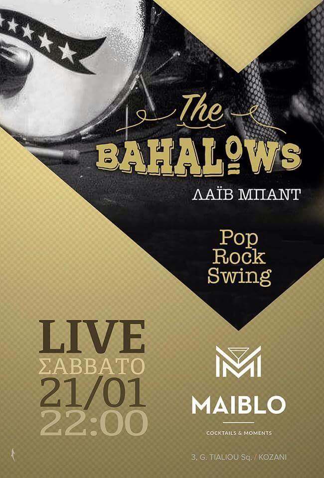 «The Bahalows» live στο Maiblo bar στην Κοζάνη, το Σάββατο 21 Ιανουαρίου