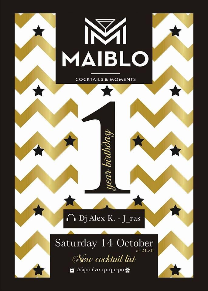 One Year Birthday party για το Maiblo bar στην Κοζάνη, το Σάββατο 14 Οκτωβρίου