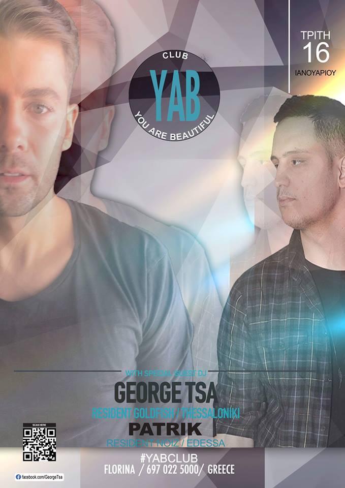 George Tsa & Patrik @ YAB club στην Φλώρινα, την Τρίτη 16 Ιανουαρίου