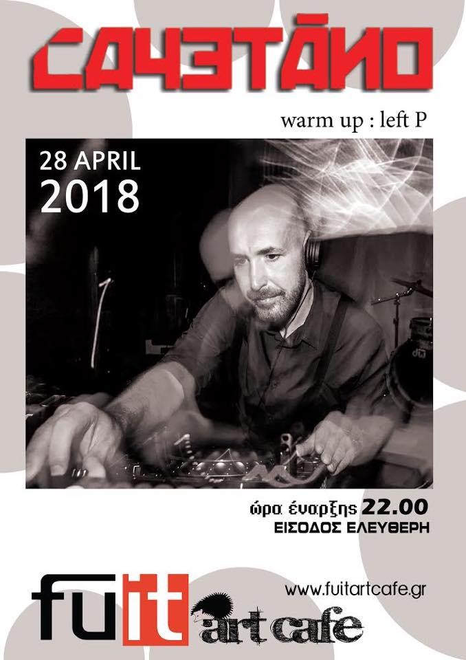 Cayetano dj set @ Fuit art cafe στα Γρεβενά, το Σάββατο 28 Απριλίου