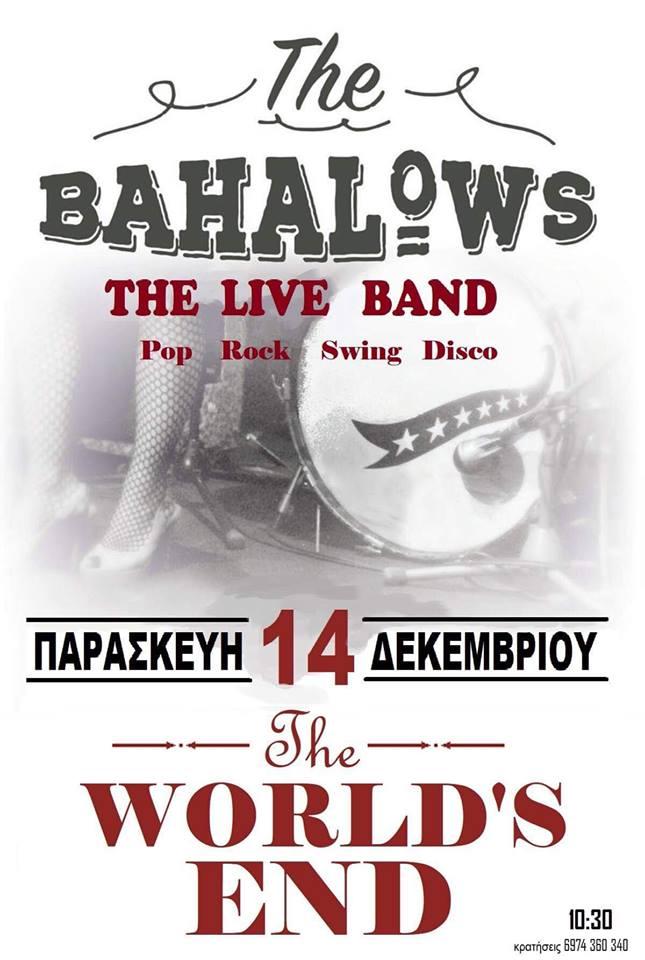 The Bahalows live στο The world's end στην Πτολεμαΐδα, την Παρασκευή 14 Δεκεμβρίου
