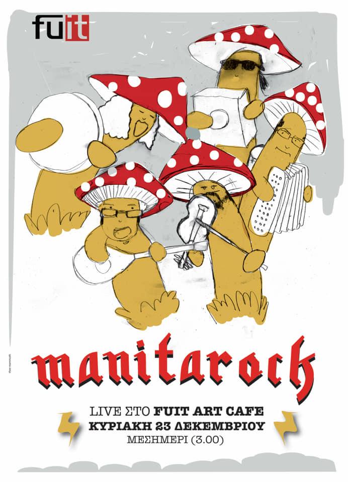 Οι Manitarock live στο Fuit art cafe στα Γρεβενά, την Κυριακή 23 Δεκεμβρίου