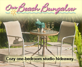 Click for Our Beach Bungalow details