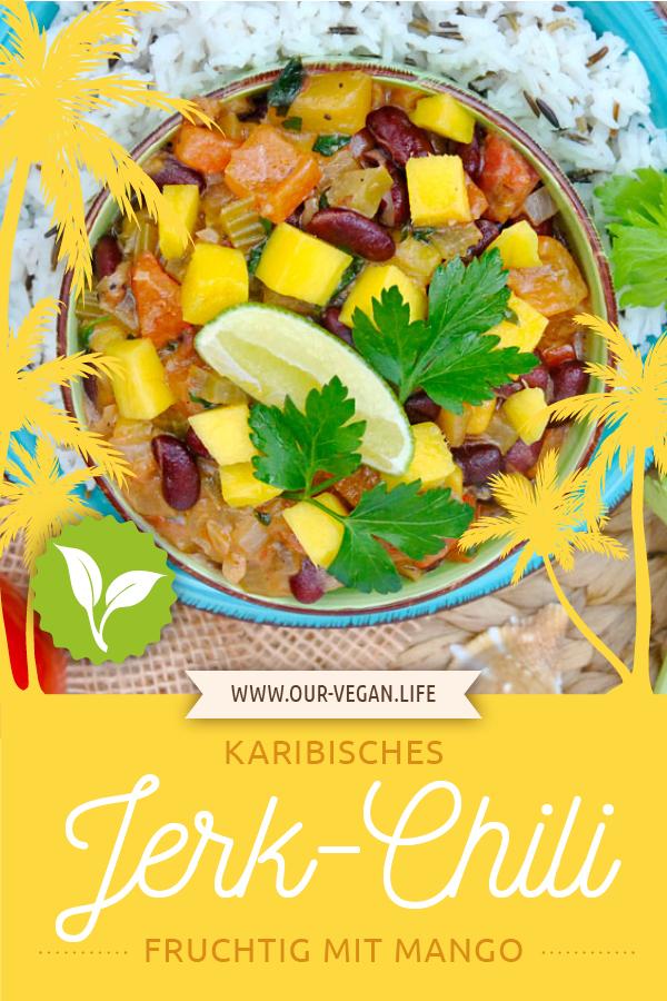 Pinterest Pin Rezept veganes Jerk Chili