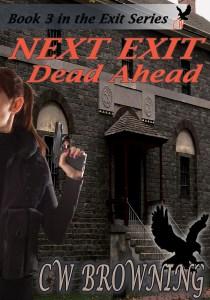 Next Exit Dead Ahead