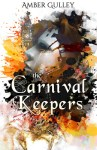 The Carnival Keepers by Amber Gulley #BookBlitz & #Giveaway