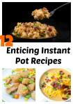 Instant-Pot Craze: 12 Enticing Recipes For Any Average Family