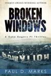 Broken Windows by Paul D. Mark {Book Blast}
