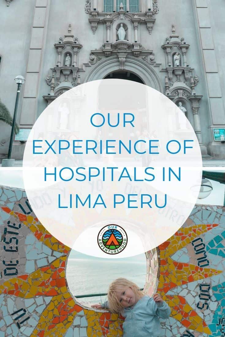 Using hospitals abroad is always a worry, but when you need them you need them. Here is our experience of hospitals in Peru.