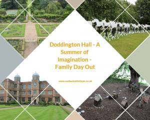 Doddington Hall - A Summer of Imagination - Family Day Out