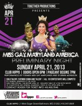 Show Ad | Miss Gay Maryland America | Club Hippo (Baltimore, Maryland) | 4/21/2013