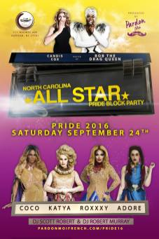 Show Ad   North Carolina All Star Pride Block Party   The Bar Durham (Durham, North Carolina)   9/24/2016
