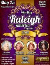 Show Ad | Miss Gay Raleigh America | Legends Nightclub Complex (Raleigh, North Carolina) | 5/25/2014