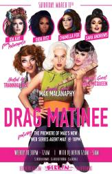 Show Ad | Drag Matinee | Berlin (Chicago, Illinois) | 3/11/2017